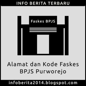 Alamat dan Kode Faskes BPJS Purworejo