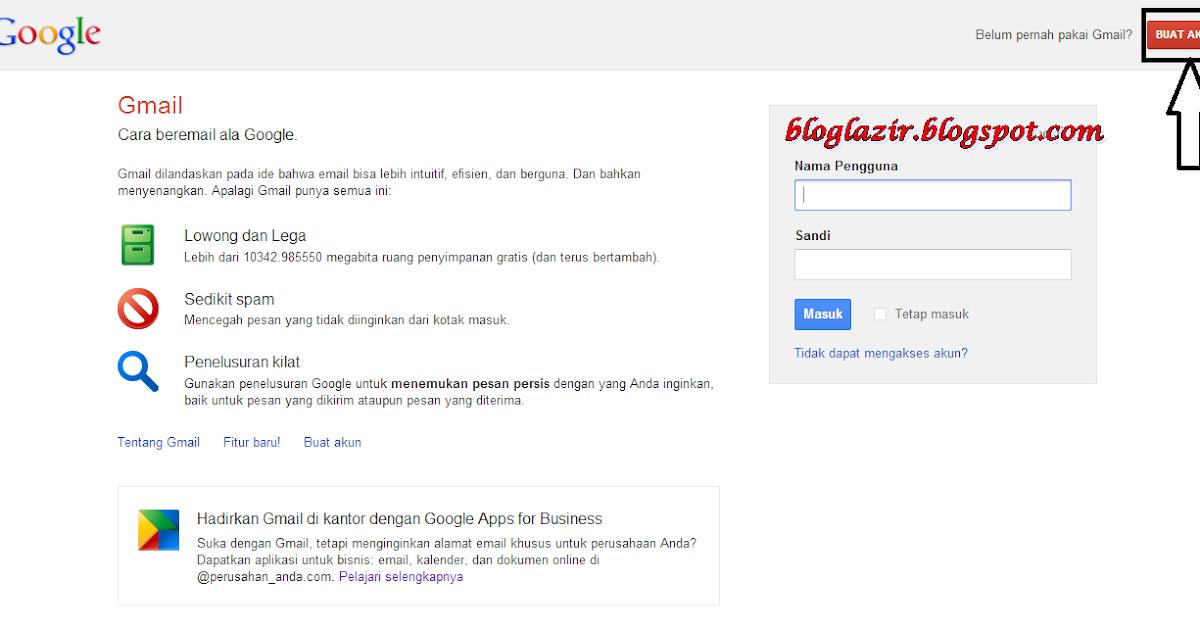 Cara Cepat Membuat Akun Gmail Serta Panduan Gambar | bloglazir