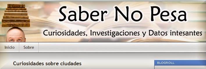http://sabernopesa.wordpress.com/2009/10/05/curiosidades-sobre-ciudades/