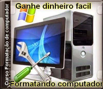 GANHE FORMATANDO COMPUTADOR