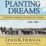Cover photo of Planting Dreams by Linda K. Hubalek