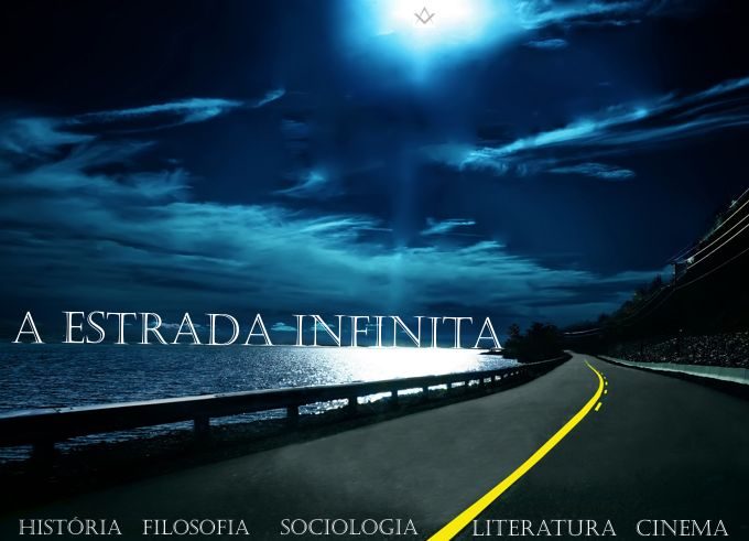 A Estrada Infinita