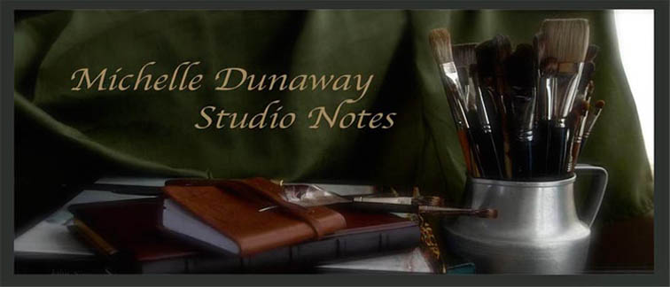 Michelle Dunaway Studio Notes