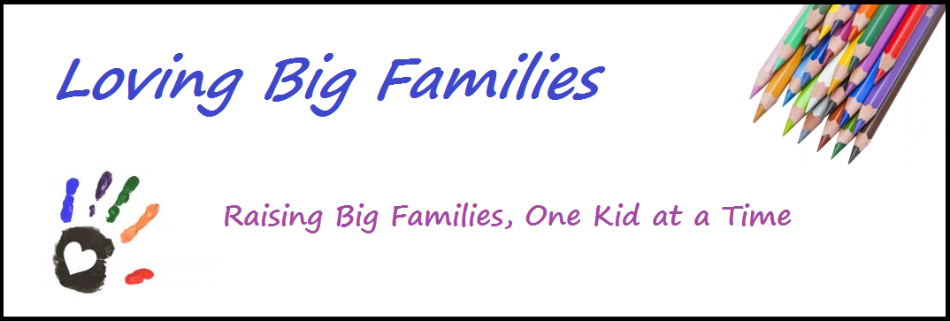 Loving Big Families