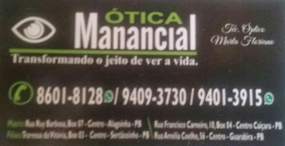 Ótica Manancial, cuidando da sua visão. próximo ao Correios no centro de Alagoinha-PB