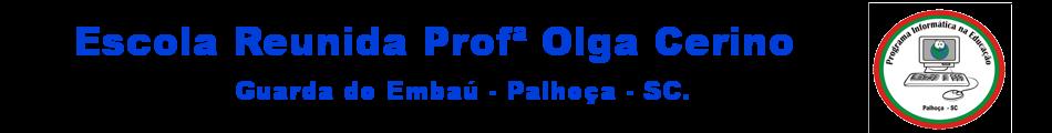 E. R. Profª. Olga Cerino