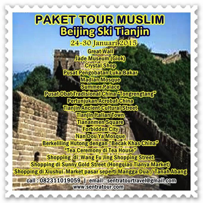 http://www.sentratour.com; http://www.sentratour.com/2014/12/tour-muslim-beijing-ski-tianjin-akhir-januari-2015.html; http://goo.gl/uN9B6f;