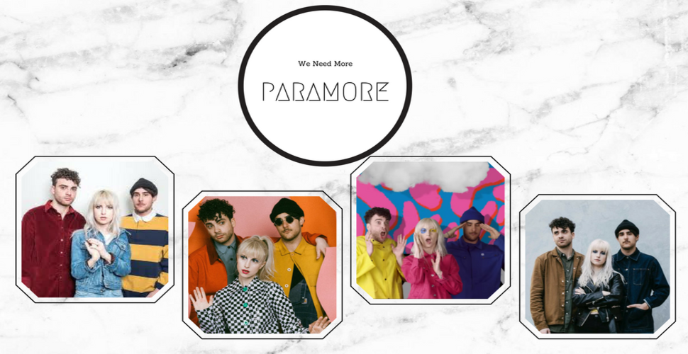 We Need More Paramore