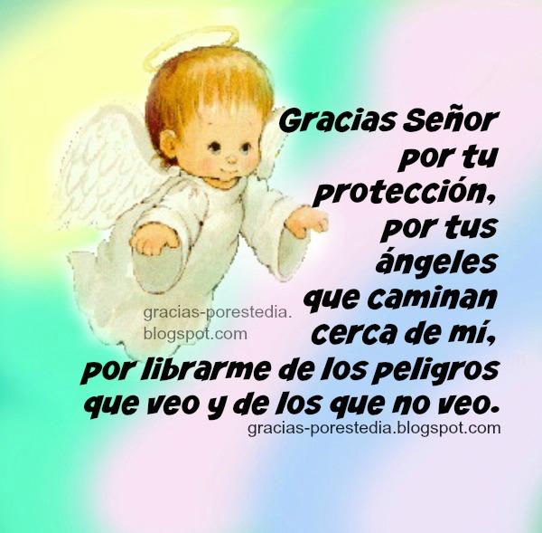 Gracias a Dios por estar conmigo, por amor protección de ángeles, frases en oración al Señor.