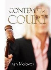 http://www.amazon.com/Contempt-Court-Ken-Malovos-ebook/dp/B00GJXAY4Y/ref=sr_1_1?s=digital-text&ie=UTF8&qid=1399921698&sr=1-1&keywords=contempt+of+court%2C+ken+malovos