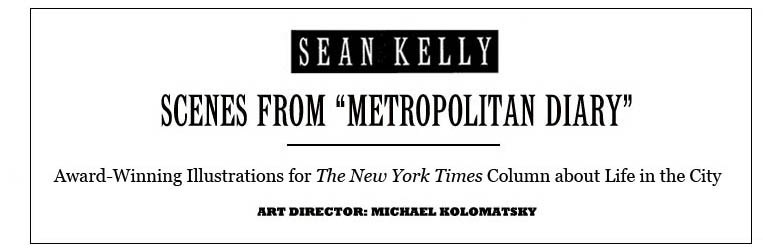 "Sean Kelly: Cartoonist for ""Metropolitan Diary"""