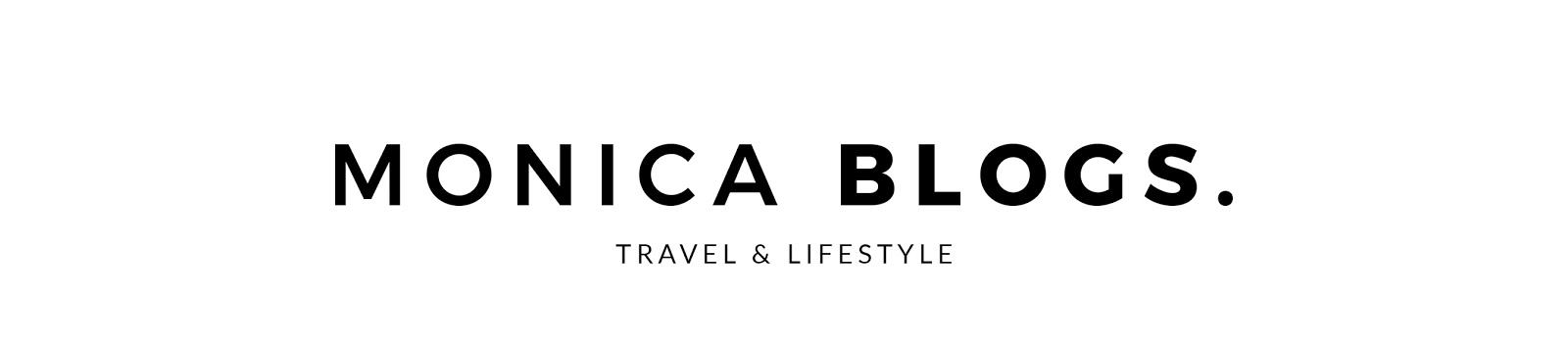 Monica Wilson | Travel & Lifestyle