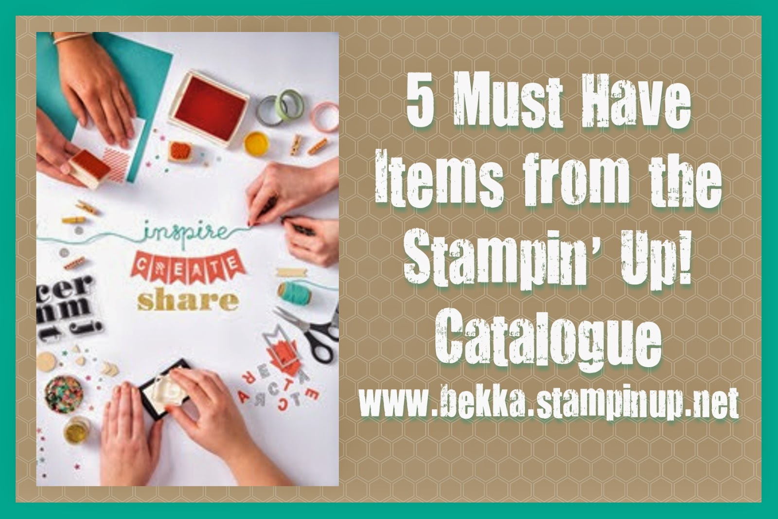 5 Must Have Items from the New Stampin' Up! Catalogue