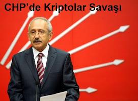CHP'de Kriptolar Savaşı