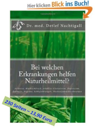 http://www.amazon.de/welchen-Erkrankungen-helfen-Naturheilmittel-Wechseljahresbeschwerden/dp/1497408253/ref=sr_1_1?s=books&ie=UTF8&qid=1413810293&sr=1-1&keywords=detlef+nachtigall