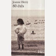 80 étés, de Jeanne Herry (2005)