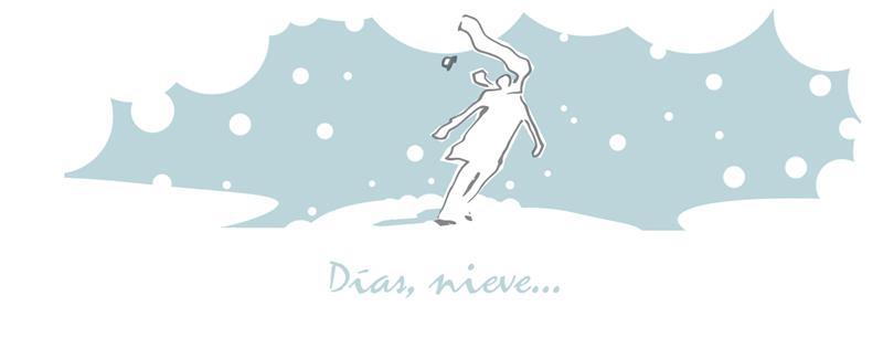Dias, nieve...