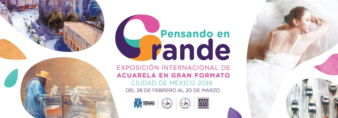 Gran Formato, Exposición Internacional de Acuarela, Ciudad de México 2016