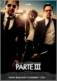 Baixar Filme Se Beber Não Case Part 3 (The Hangover Part 3) Dublado - Torrent