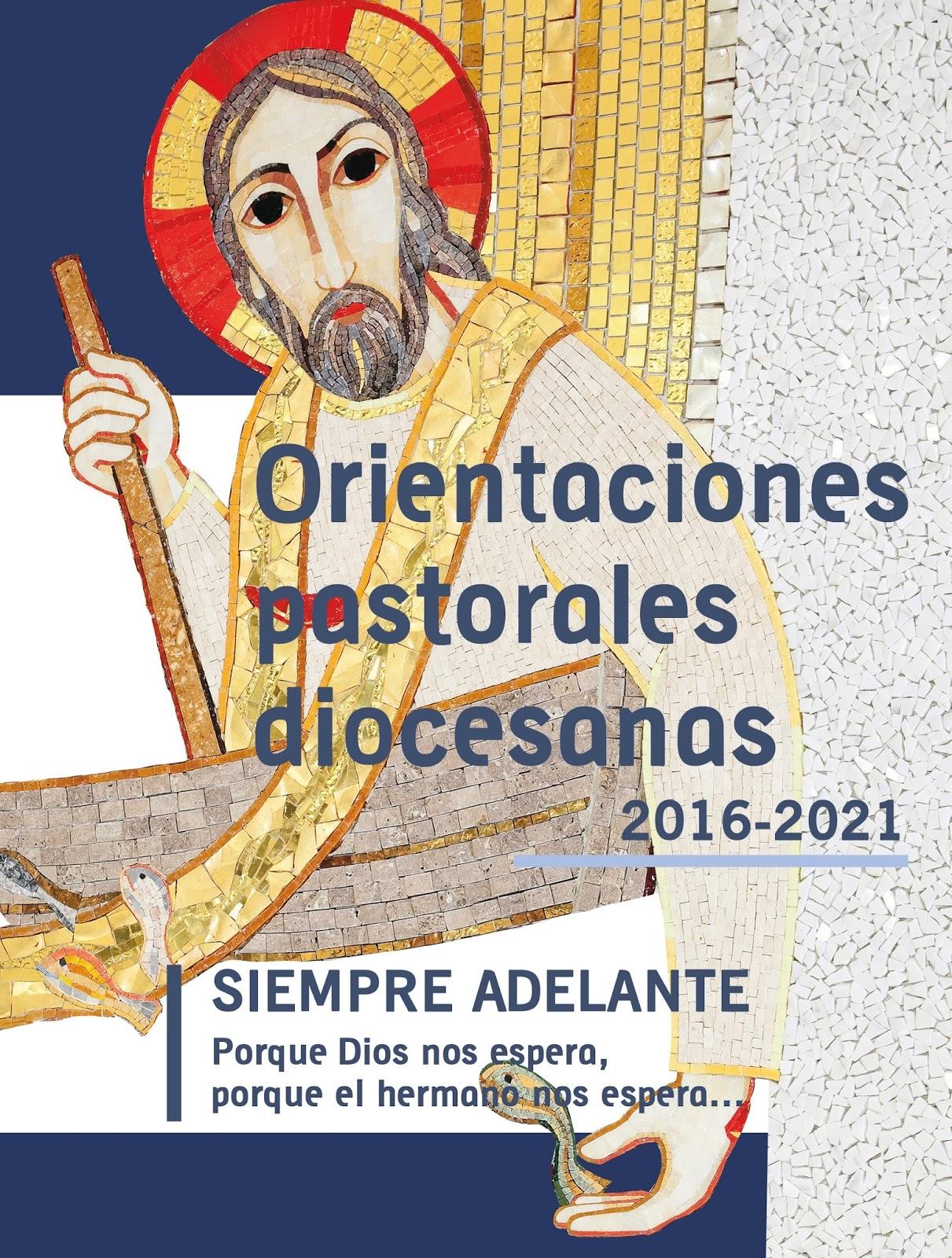 ORIENTACIONES PASTORALES DIOCESANAS