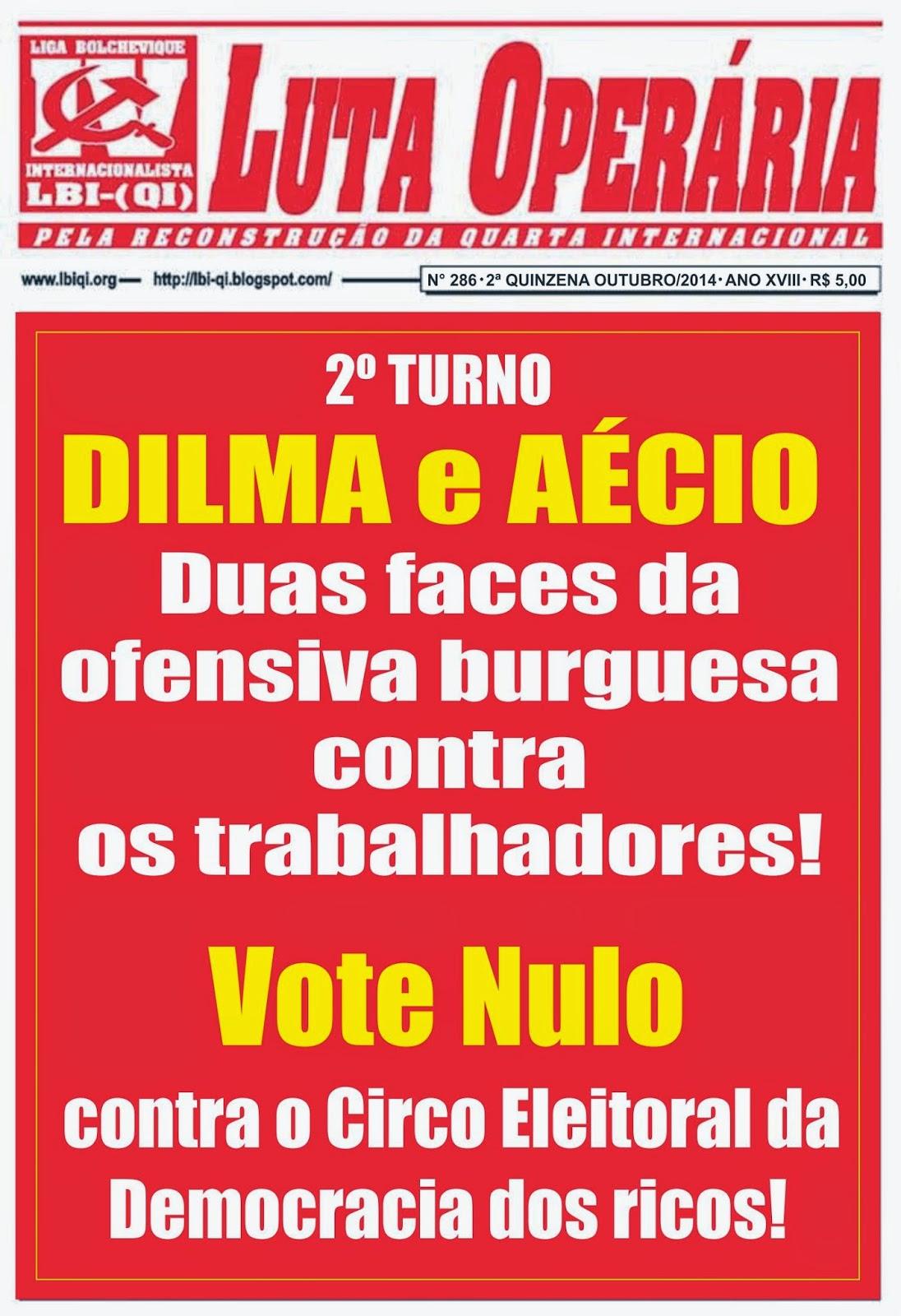 LEIA A EDIÇÃO DO JORNAL LUTA OPERÁRIA Nº 286, 2ª QUINZENA DE OUTUBRO/2014