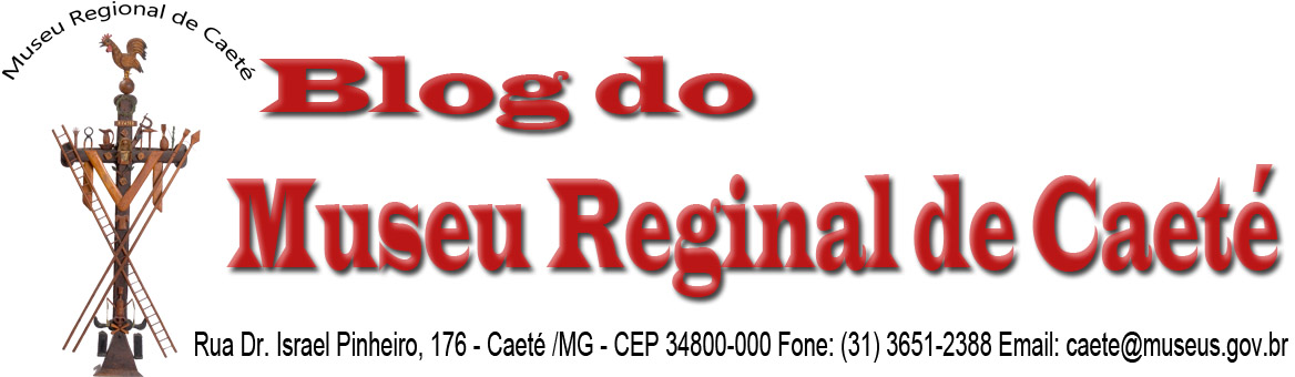 Blog do Museu Regional de Caeté