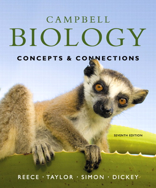 Campbell Biology  Concepts  amp Connections  7th EditionBiology Textbook Campbell