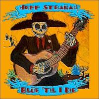 Jeff Strahan - Blue 'til I Die