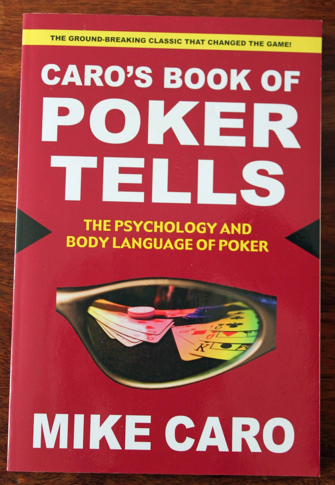 Caros Book of Poker Tells The Psychology and Body