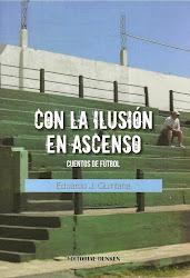 """""""Con la ilusión en ascenso"""""""