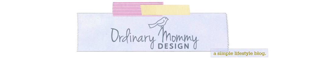 ORDINARY MOMMY DESIGN