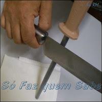 Aprenda a afiar facas.