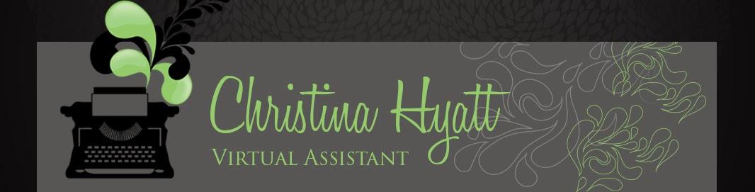 Christina Hyatt, Virtual Assistant