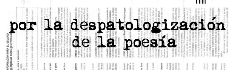 por la despatologización de la poesía