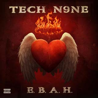 Tech N9ne – E.B.A.H. Lyrics | Letras | Lirik | Tekst | Text | Testo | Paroles - Source: musicjuzz.blogspot.com