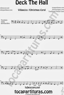 Partitura de Deck The Hall para Trombón, Tuba Elicón y Bombardino Villancico Popular Christmas Carol Sheet Music for Trombone, Tube, Euphonium Music Scores