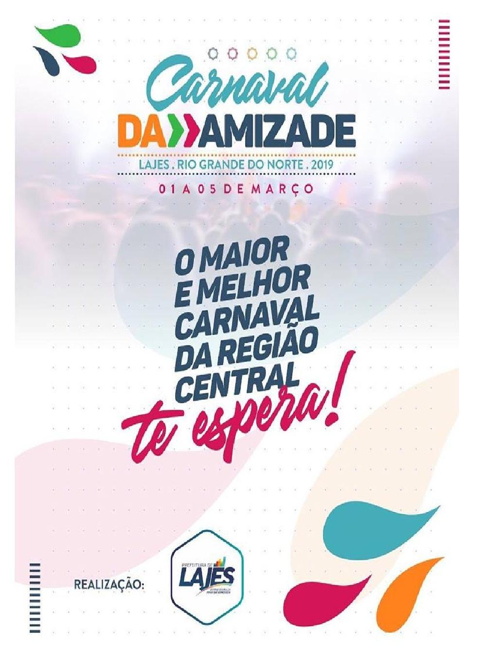 CARNAVAL DA AMIZADE  2019 LAJES RN