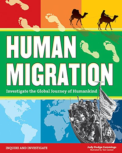 Human Migration: Investigate the Global Journey of Humankind by Judy Dodge Cummings
