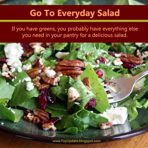 Go To Everyday Salad - Recipe www.FoyUpdate.blogspot.com