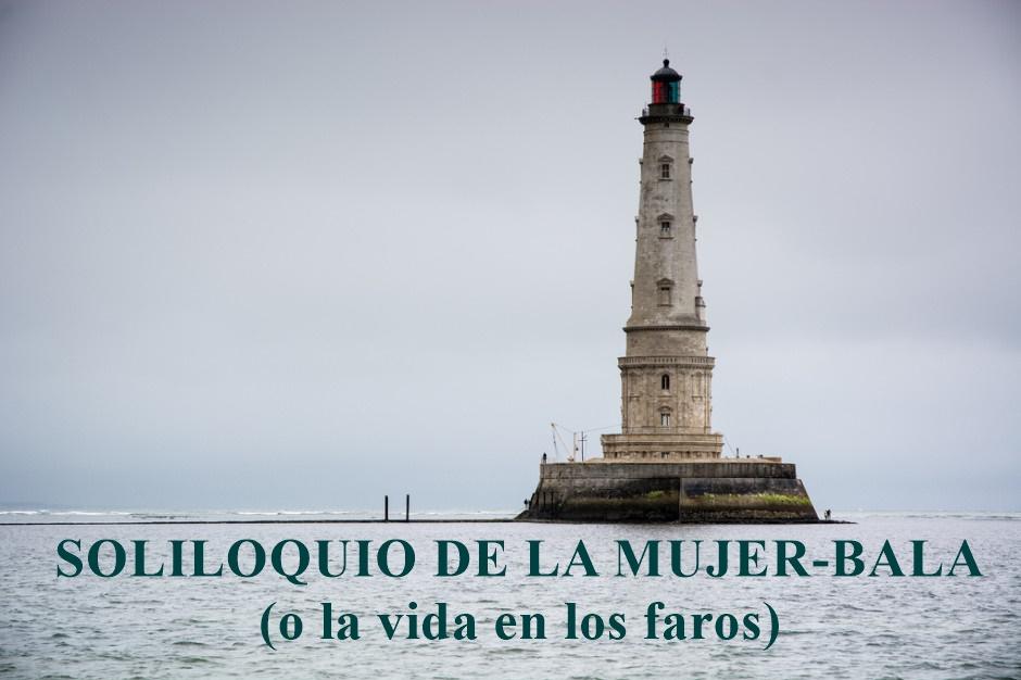 SOLILOQUIO DE LA MUJER-BALA