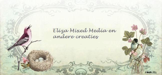 Eliza Mixed Media en andere creaties