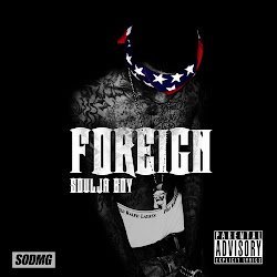 "Soulja Boy ""Foreign"""