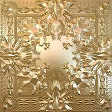 Watch The Throne, Jay Z Kanye West