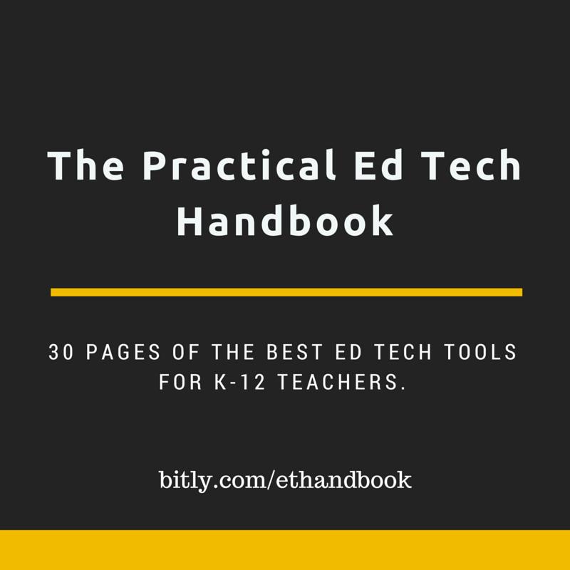 7 Highlights from The Practical Ed Tech Handbook