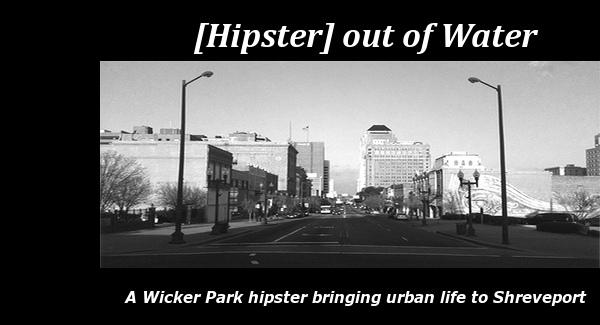 [Hipster] Shreveport