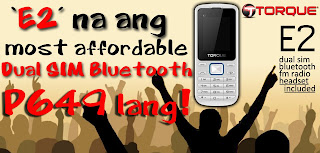 Torque E2: The Most Affordable Dual SIM Bluetooth For P649 Only!
