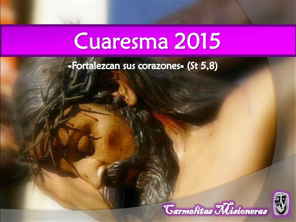 MENSAJE DEL SANTO PADRE PARA ESTA CUARESMA 2015