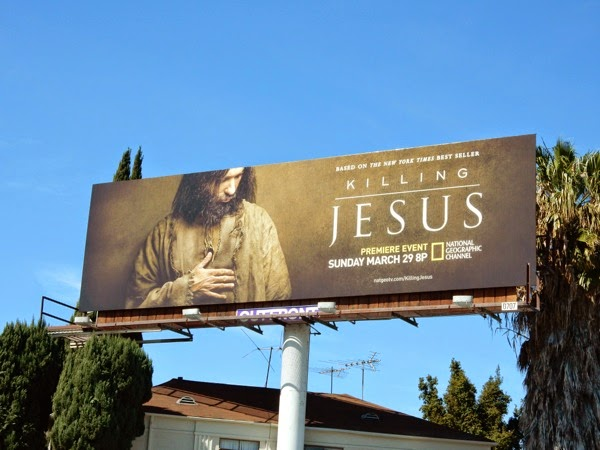 Killing Jesus National Geographic billboard
