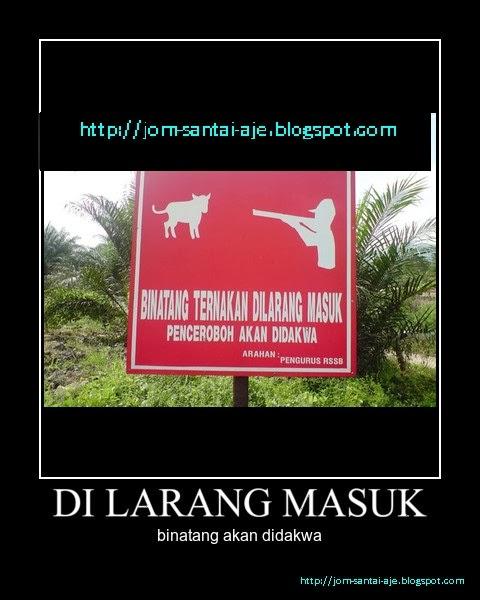 DI LARANG MASUK