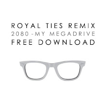 ROYAL TIES (2080 remix)